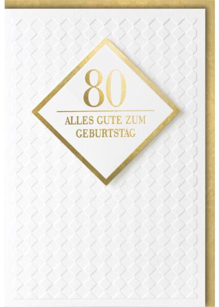 Geburtstagskarte 80 Jahre Premiumqualität Alles Gute