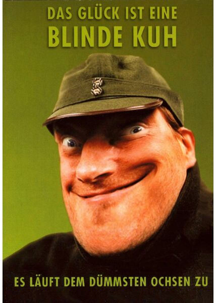 Postkarte lustig Spruch Glück blinde Kuh