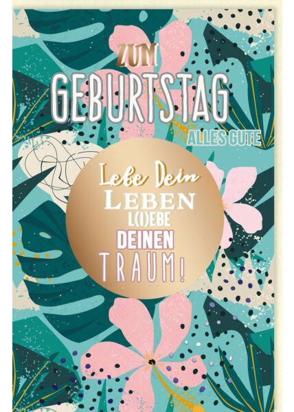 Glückwunschkarte Geburtstag Spruchkarte, Blätter, mit schimmerndem Farbeffekt