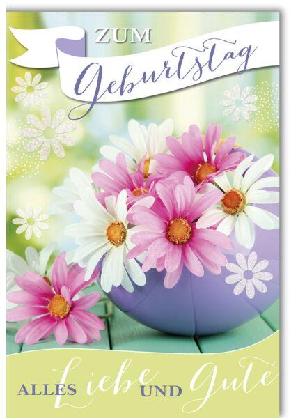 Geburtstagskarte mit Spruch weiße und rosa Margeriten