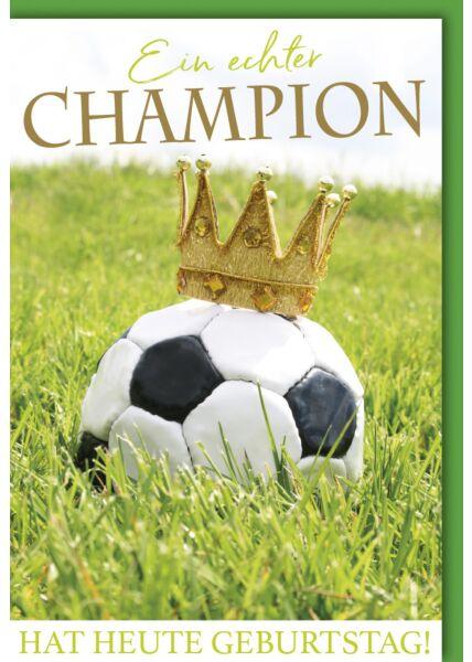 Geburtstagskarte Spruch Fußball mit Krone
