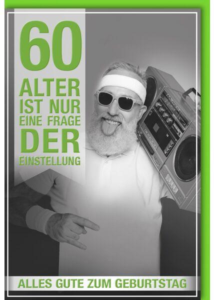 60.Geburtstagskarte lustig- Mann mit Ghettoblaster