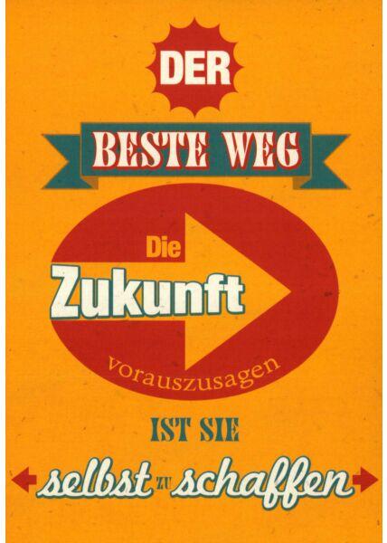 Postkarte Sprüche Der beste Weg
