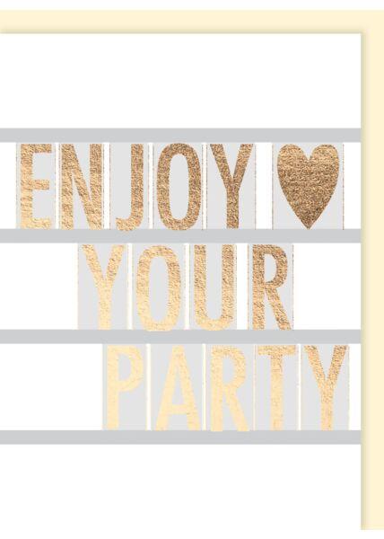 Geburtstagskarte für Frauen: Enjoy your party