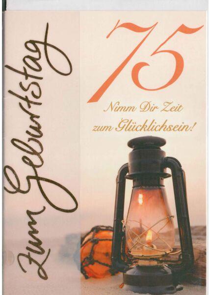 Geburtstagskarte 75 nimm dir Zeit zum glücklichsein
