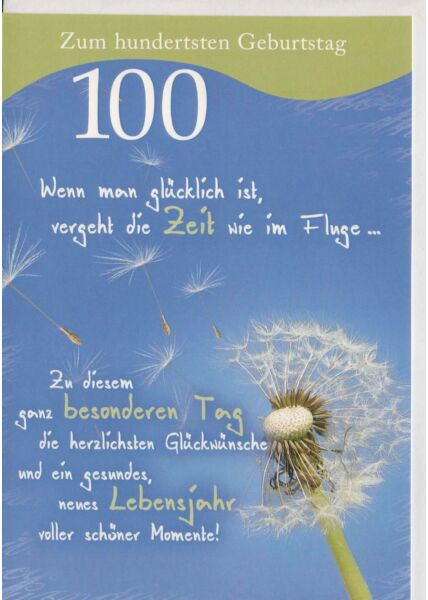 Karte zum 100. Geburtstag Wenn man glücklich ist