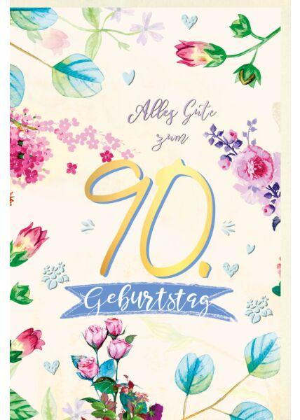 Geburtstagskarte 90 Jahre Blumen, Naturkarton, mit Goldfolie