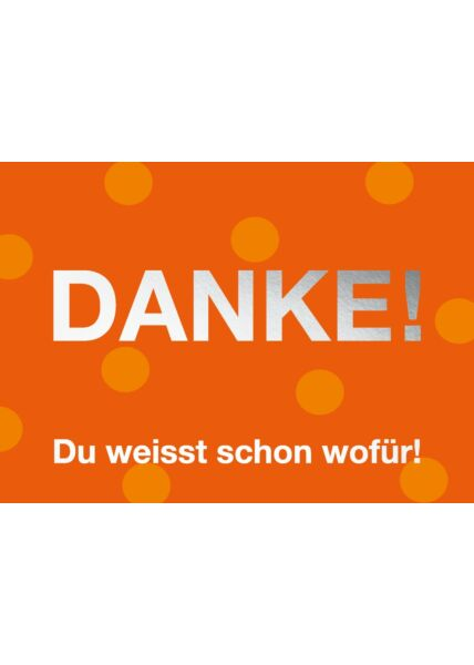 Postkarte Spruch Danke! Du weißt schon wofür!