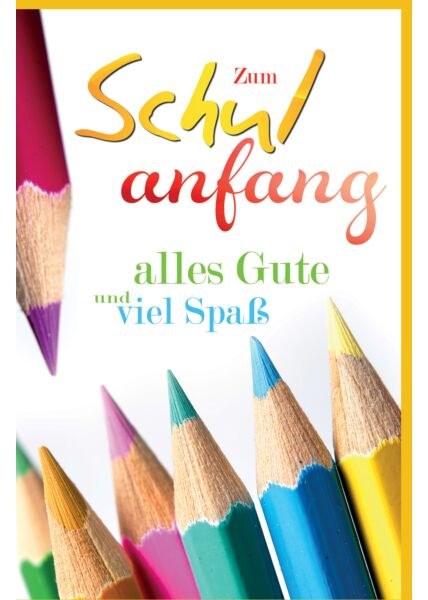 Glückwunschkarte zur Einschulung Kinder Schule Buntstifte