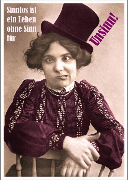Postkarte Spruch witzig Sinnlos ist ein Leben ohne Sinn für Unsinn