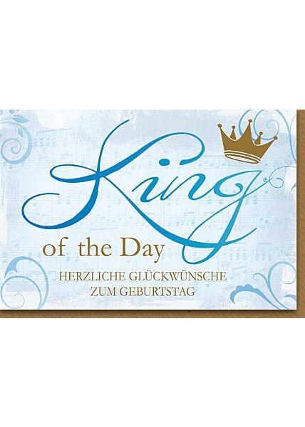 Geburtstagskarte für Männer King of the Day