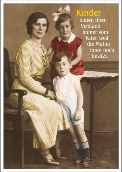 Postkarte Spruch lustig Kinder haben ihren Verstand immer vom Vater