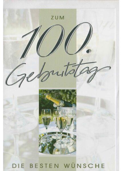Glückwunschkarte zum 100 Geburtstag. Sektgläser