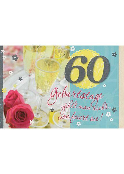 Geburtstagskarte zum 60 Geburtstag: feiern