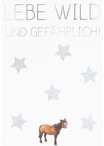 Postkarte Spruch Lebe wild und gefährlich!