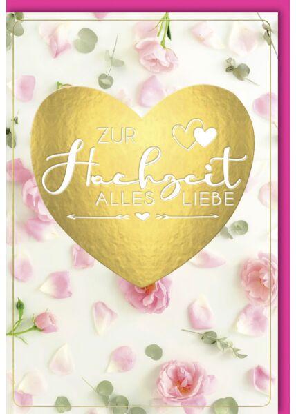 Hochzeitskarte Goldfolie rosa Rosen und Rosenblätter