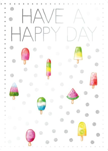 Postkarte Spruch Have a happy day
