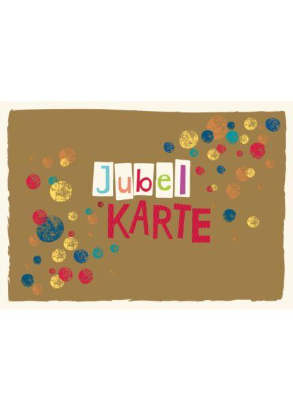Postkarte Spruch Jubel Karte