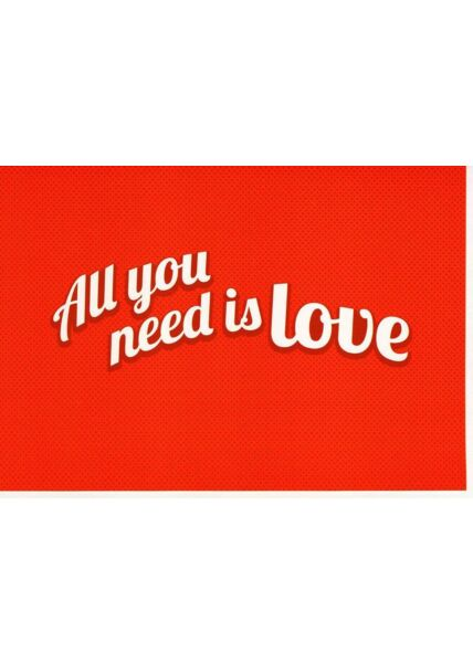Karte Valentinstag All you need is love