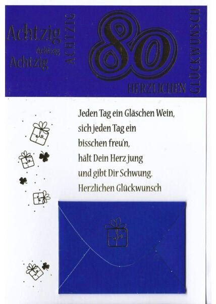 Geburtstag 80 Karte mit Kuvert für Geld