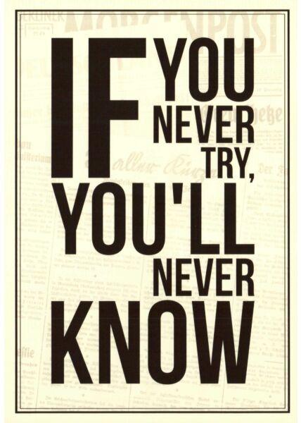 Postkarte englische Sprüche If You Never Try