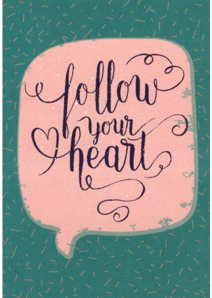 Postkarte Spruch Follow your heart