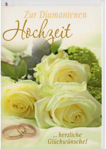 Glückwunschkarte zur Diamentenen Hochzeit weiße Rosen
