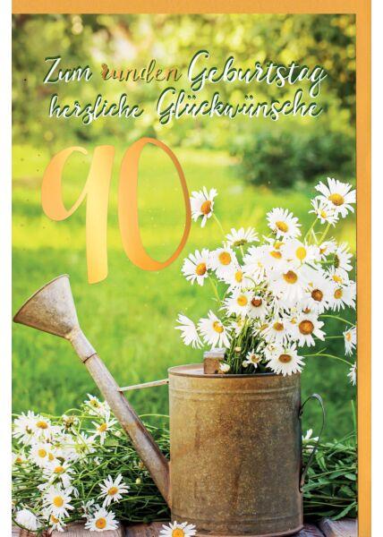 Geburtstagskarte 90 Jahre Gänseblümchen im Becher, mit Goldfolie