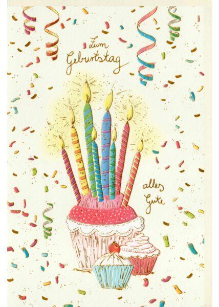 Karte Geburtstag Ein großer Muffin mit bunten Kerzen, zwei kleine Muffin, Konfetti, Naturkarton, mit Goldfolie und Blindprägung