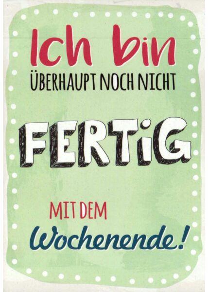 Postkarte lustig Spruch Wochenende