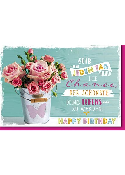 Geburtstagskarte mit Spruch Rosen im Blumeneimer