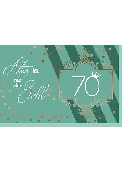 Geburtstagskarte 70 grün Alter ist nur eine Zahl