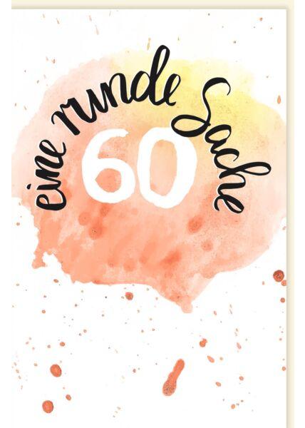 Geburtstagskarte 60 Jahre Eine Runde Sache