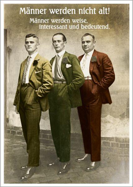 Postkarte Spruch witzig Männer werden nicht alt