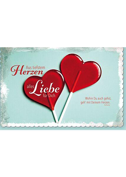 Grußkarten Spruch Aus tiefem Herzen alles Liebe für Dich