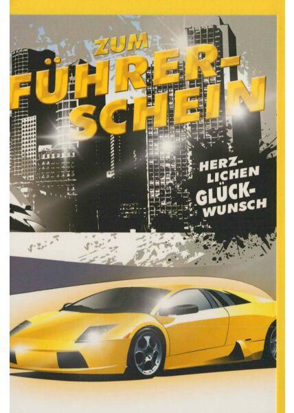 Glückwunschkarte zum Führerschein: Auto gelb