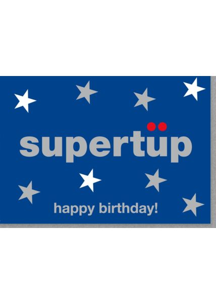 Geburtstagskarte Mann supertüp happy birthday