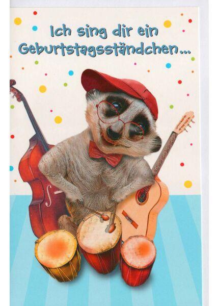 Kinder Geburtstag Karte Ich sing dir ein Geburtstagsständchen