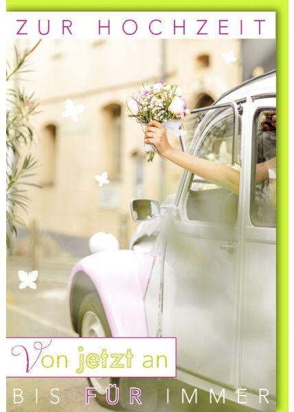 Hochzeitskarte Spruch Braut in weißem VW Käfer