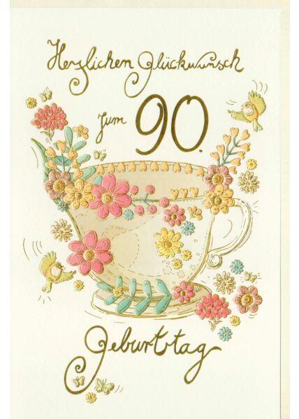 Karte Geburtstag 90 Jahre, Tasse mit Blumen, Vögel