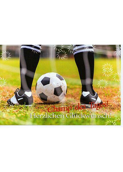 Geburtstagskarte Fußball Champ des Tages