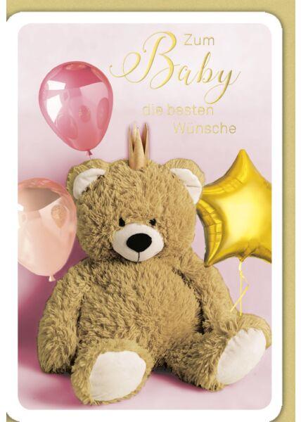 Glückwunschkarte Geburt Baby Mädchen Teddy mit Krone, rosa Ballon