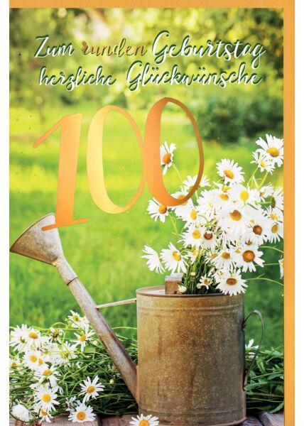 Geburtstagskarte 100 Jahre Gänseblümchen im Becher, mit Goldfolie