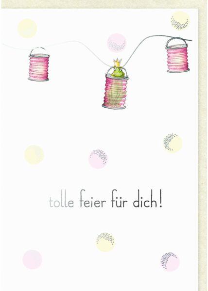 Geburtstagskarte Frosch mit Lampions tolle Feier für dich