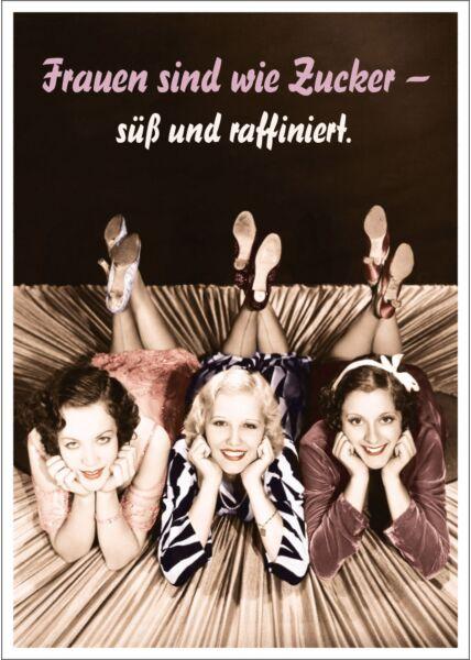 Postkarte Spruch lustig Frauen sind wie Zucker - süß und raffiniert.