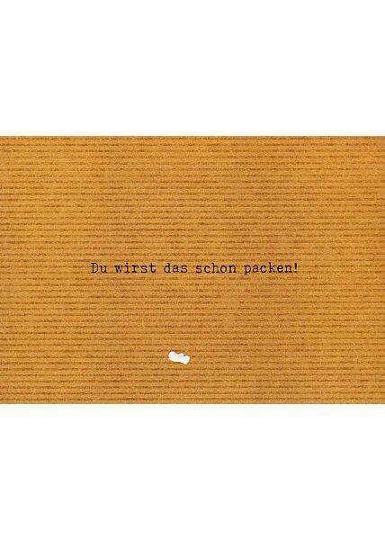 Postkarte Du wirst das schon packen!