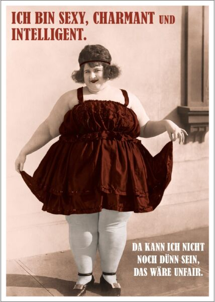 Postkarte Spruch lustig Ich bin sexy, charmant und intilligent