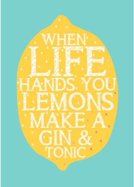 Postkarte Spruch Humor When life hands you lemons make a gin & tonic
