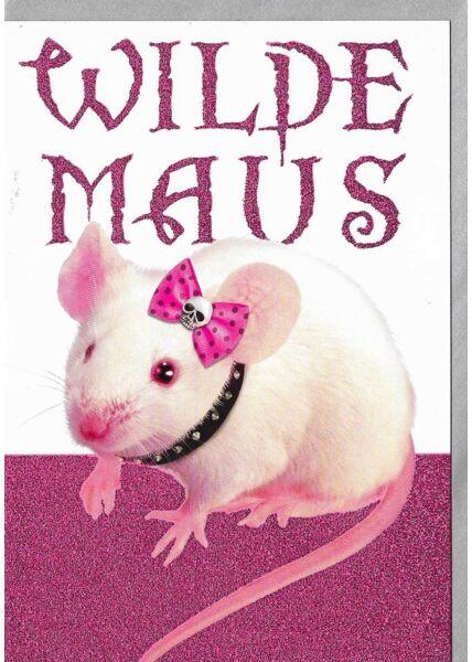 Geburtstagskarte für Frauen Glimmerlack wilde Maus