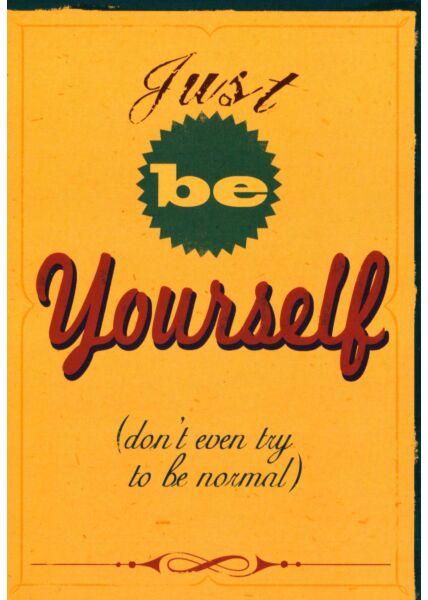 Postkarte englische Sprüche Just be Yourself